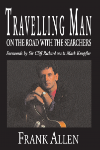Travelling Man - On The Road With The Searchers -Frank Allen